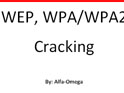WEP, WPA/WPA2 Cracking