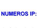 NUMEROS IP: Explicaci&...